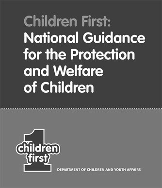 Children First National Guidance for the Protection and Welfare of Childern
