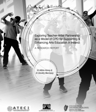 Exploring Teacher-Artist Partnership as a Model of CPD for Supporting and Enhancing Arts Education in Ireland: A Research Report-Cover