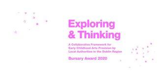 Early Childhood Exploring & Thinking Bursary Award 2019